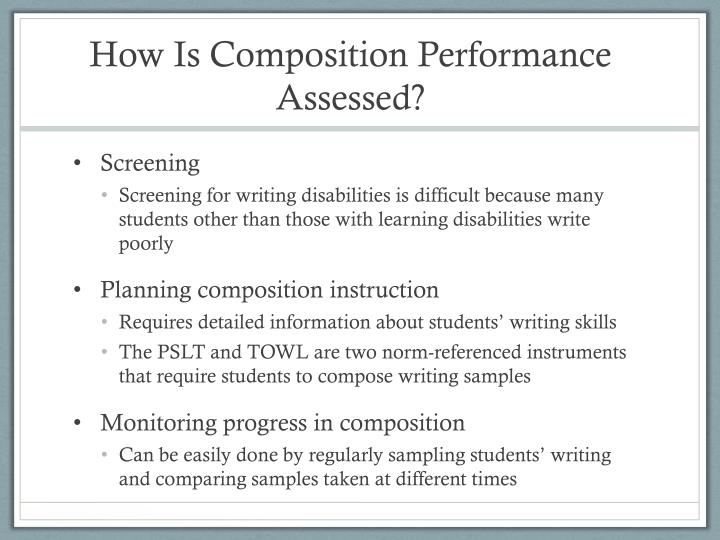 How Is Composition Performance Assessed?
