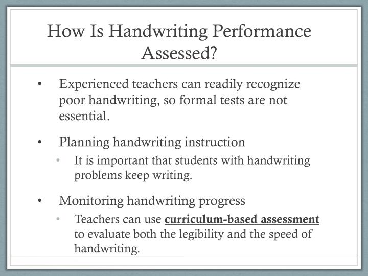 How Is Handwriting Performance Assessed?