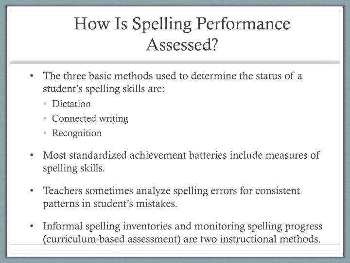 How Is Spelling Performance Assessed?