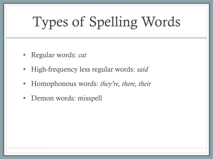 Types of Spelling Words