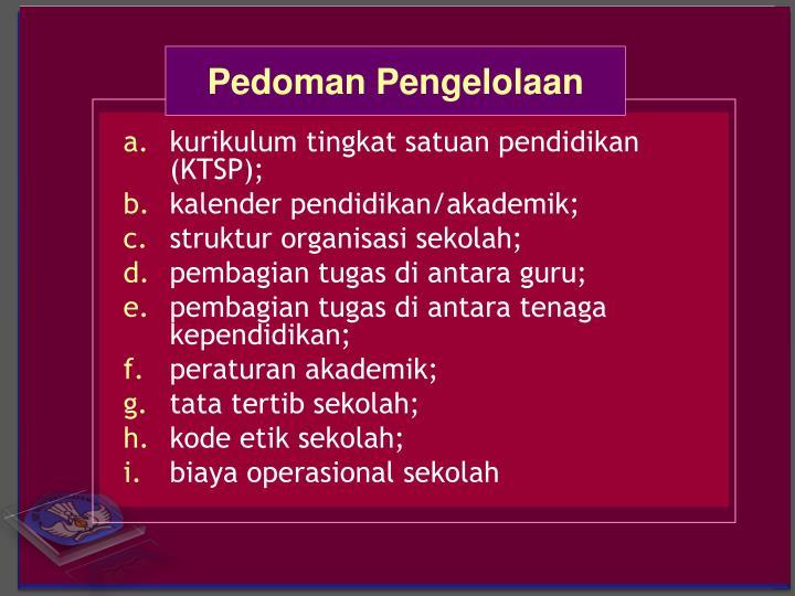 kurikulum tingkat satuan pendidikan (KTSP);