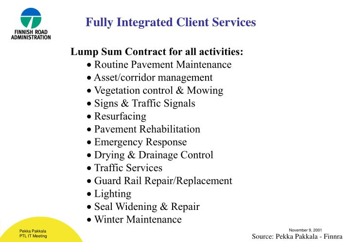 Fully Integrated Client Services