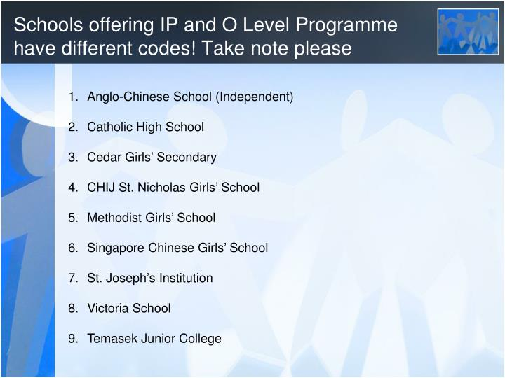Schools offering IP and O Level