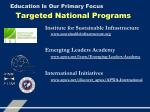 education is our primary focus4