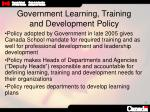 government learning training and development policy