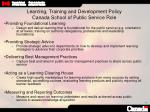 learning training and development policy canada school of public service role