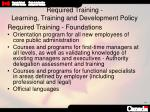 required training learning training and development policy