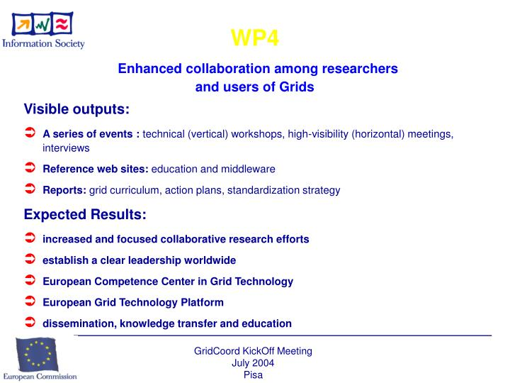 Wp4 enhanced collaboration among researchers and users of grids1