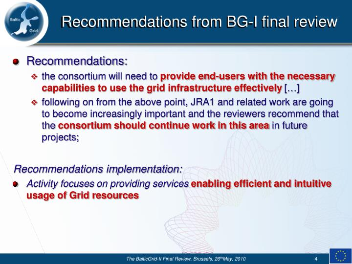 Recommendations from BG-I final review