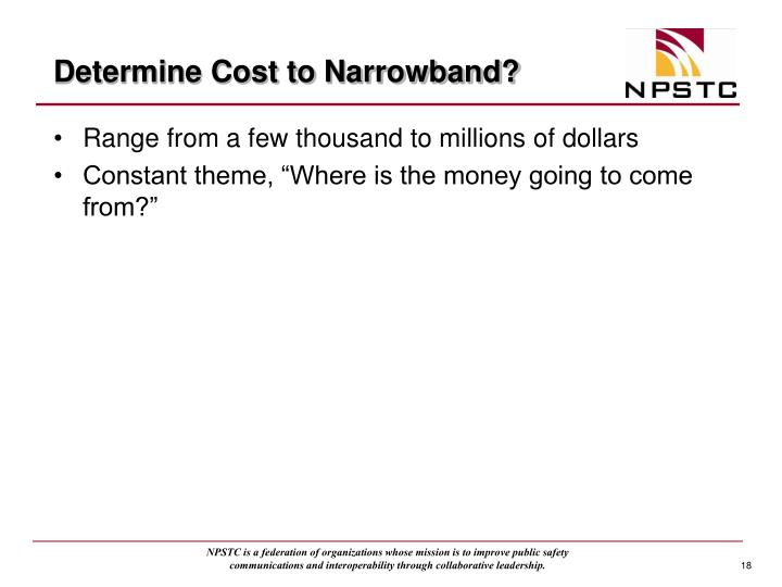 Determine Cost to Narrowband?