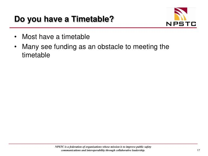 Do you have a Timetable?