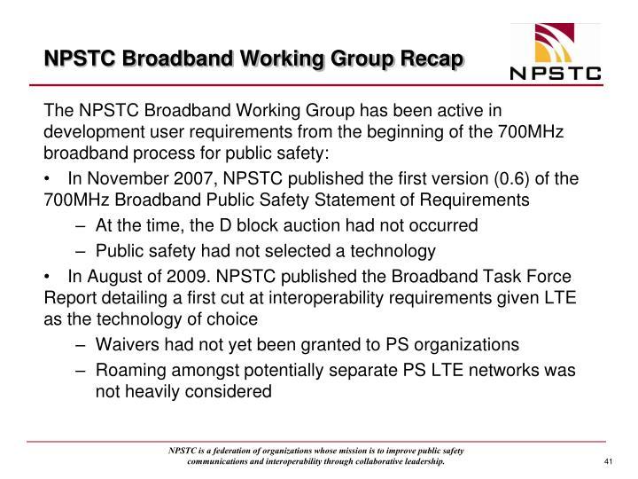 NPSTC Broadband Working Group Recap