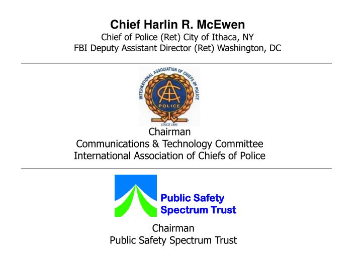 Chief Harlin R. McEwen