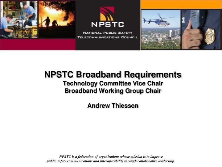 NPSTC Broadband Requirements