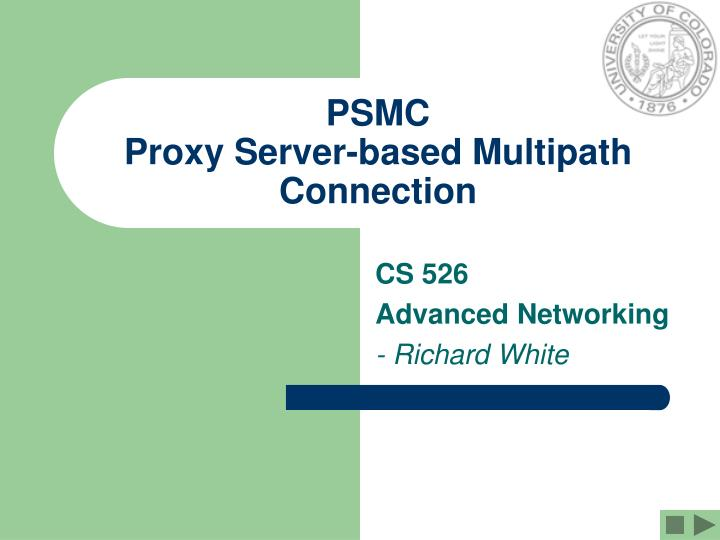 psmc proxy server based multipath connection n.
