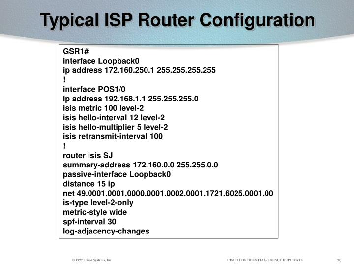 Typical ISP Router Configuration