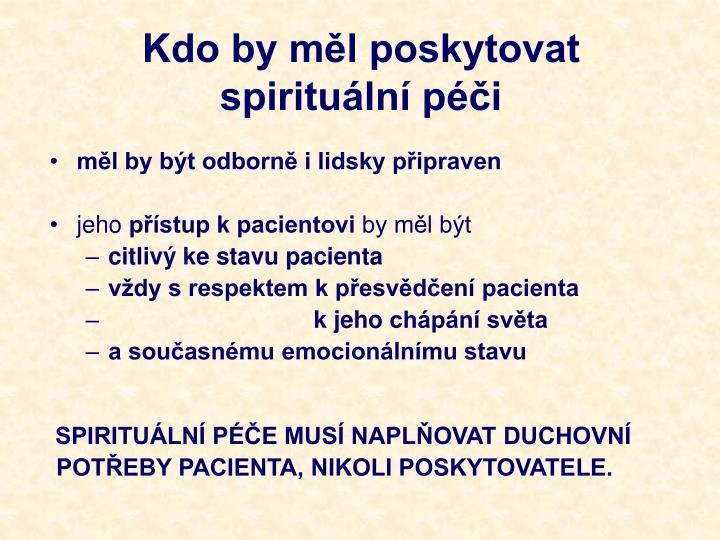 Kdo by měl poskytovat spirituální péči