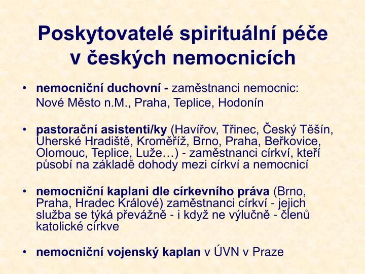 Poskytovatelé spirituální péče včeských nemocnicích