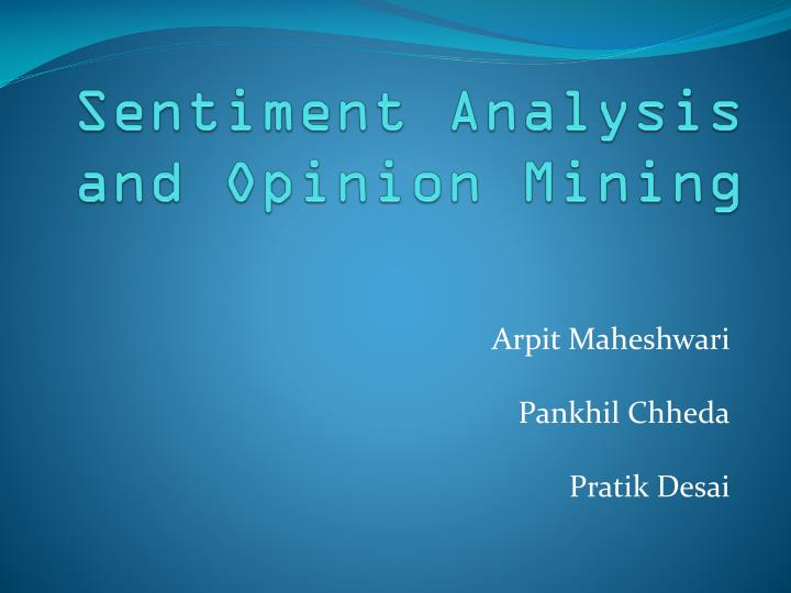 PPT - Sentiment Analysis and Opinion Mining PowerPoint Presentation