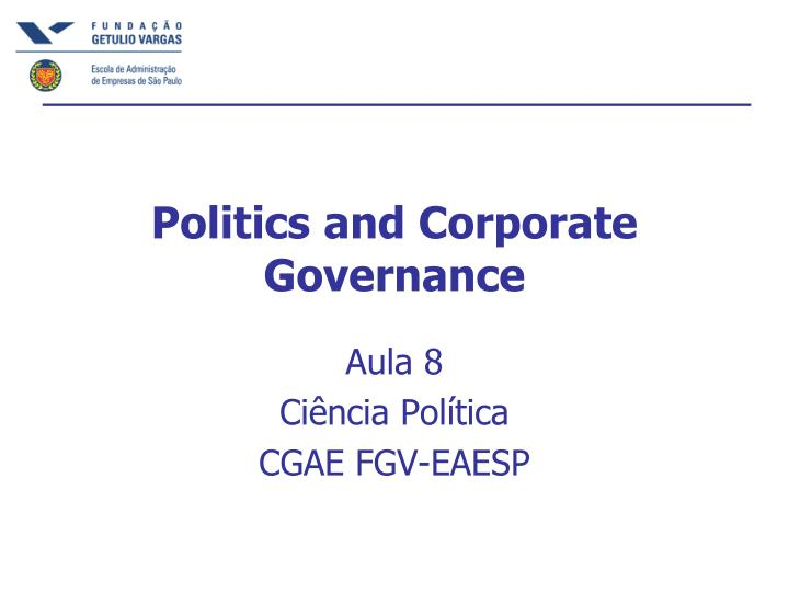 politics and corporate governance n.