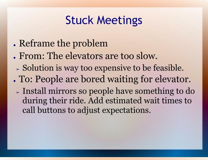 Stuck Meetings