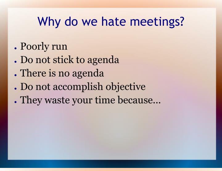 Why do we hate meetings?