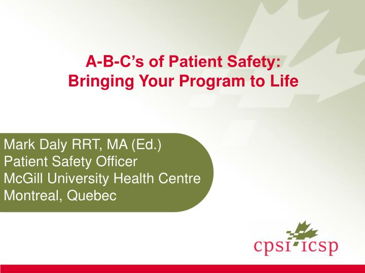 a b c s of patient safety bringing your program to life n.