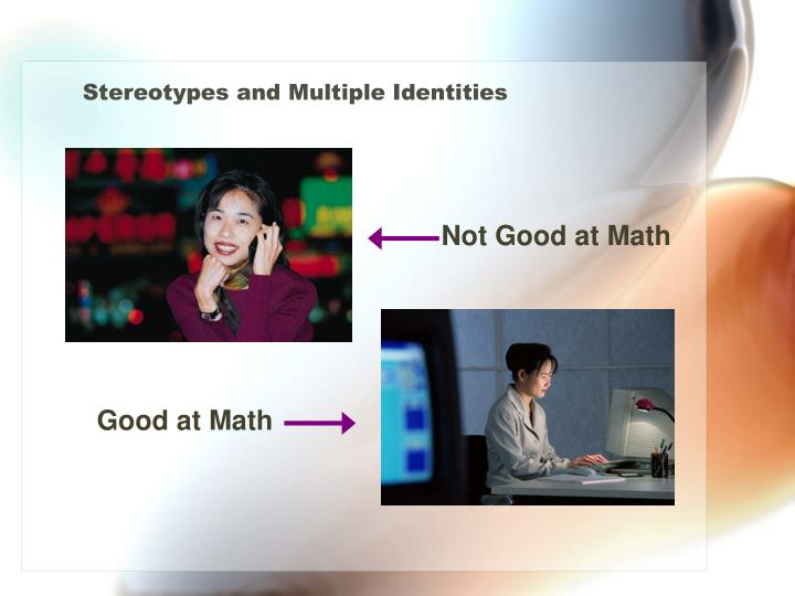 Stereotypes and Multiple Identities