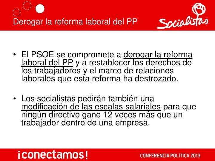 Derogar la reforma laboral del PP
