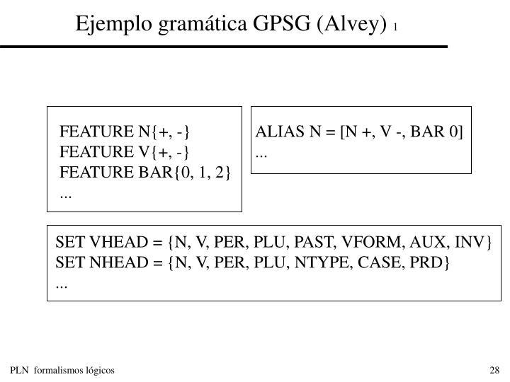 Ejemplo gramática GPSG (Alvey)
