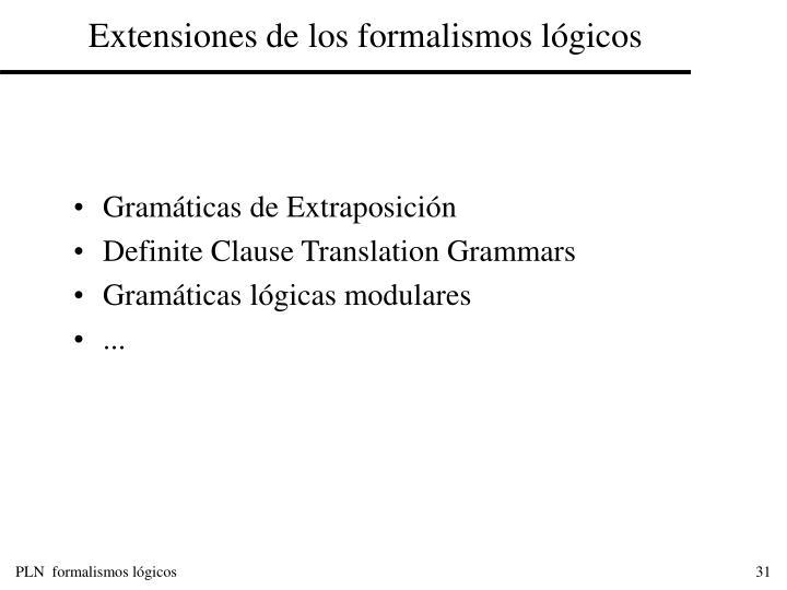 Extensiones de los formalismos lógicos