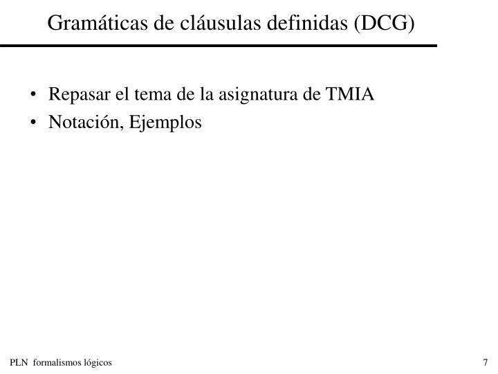 Gramáticas de cláusulas definidas (DCG)