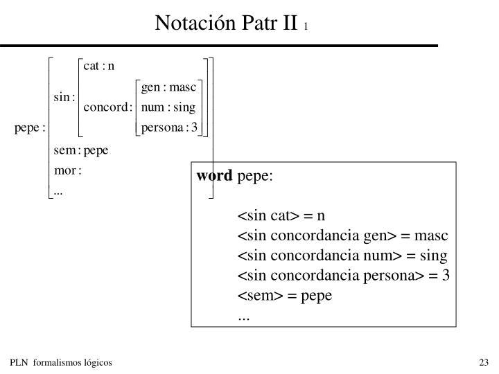 Notación Patr II