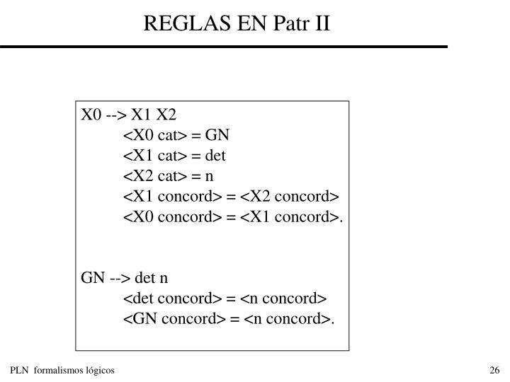 REGLAS EN Patr II