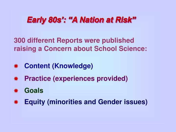 """Early 80s': """"A Nation at Risk"""""""