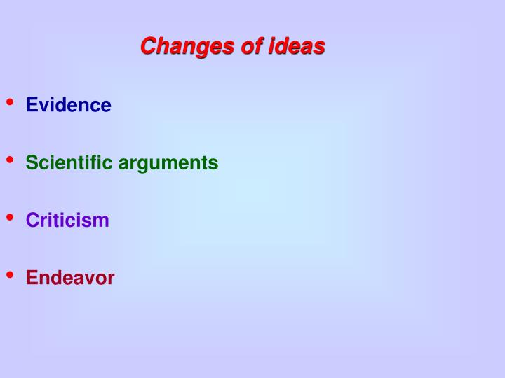 Changes of ideas