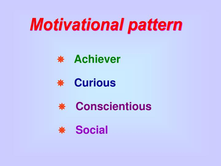 Motivational pattern