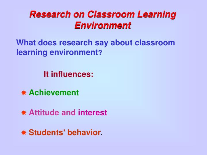 Research on Classroom Learning Environment