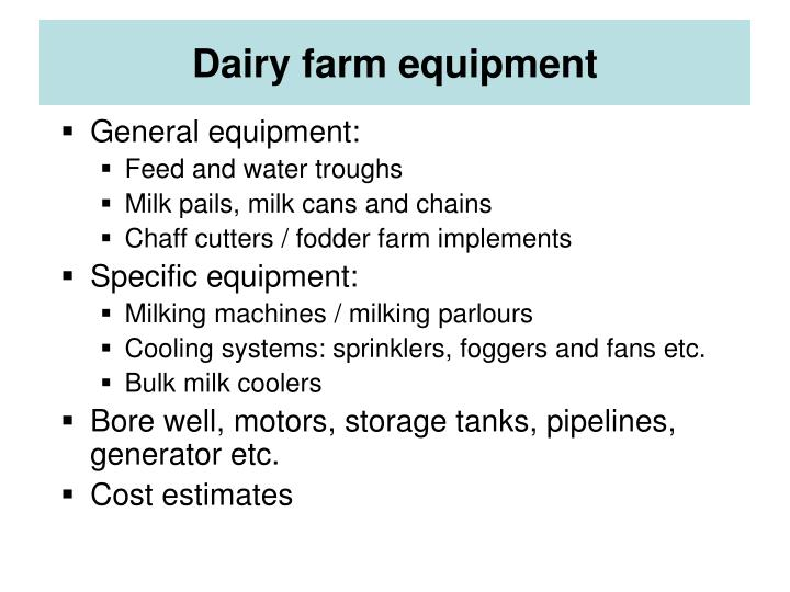 Dairy farm equipment