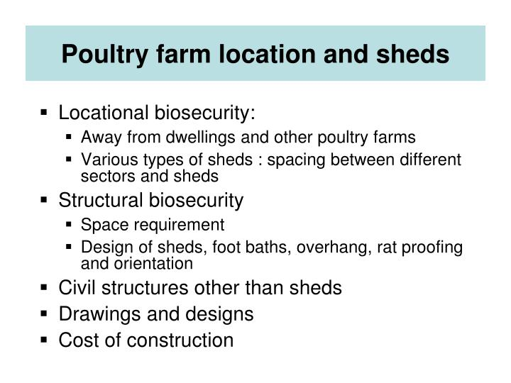 Poultry farm location and sheds