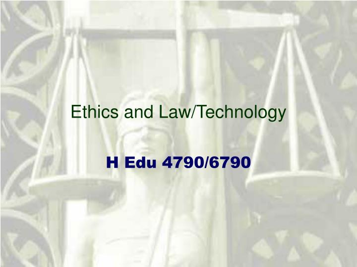 ethics and law technology n.