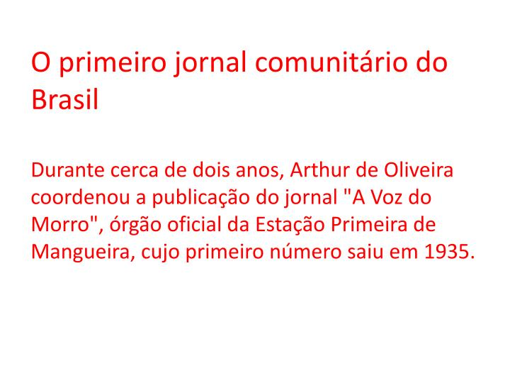 O primeiro jornal comunitário do Brasil