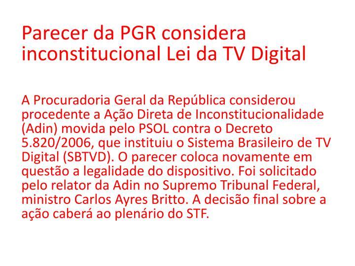 Parecer da PGR considera inconstitucional Lei da TV Digital