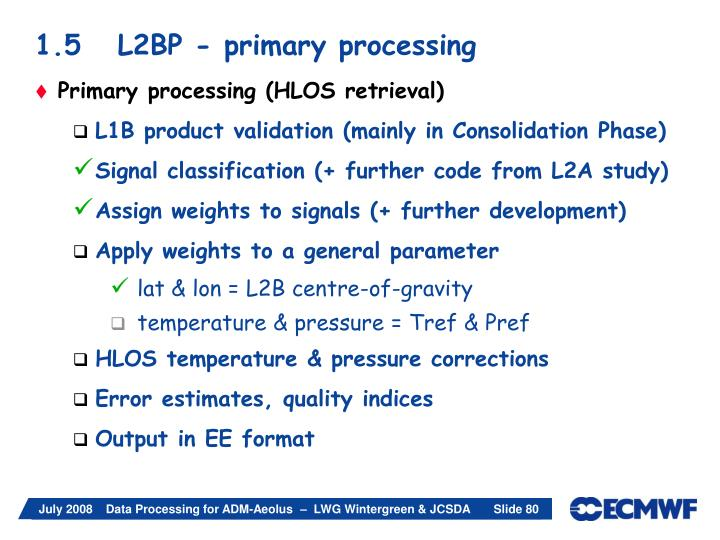 1.5   L2BP - primary processing