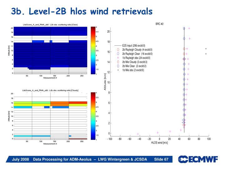 3b. Level-2B hlos wind retrievals