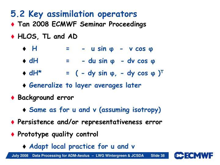 5.2 Key assimilation operators