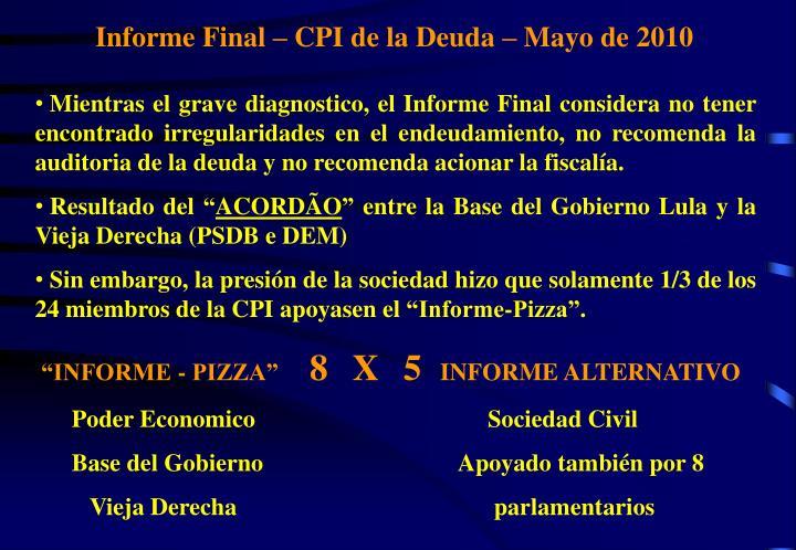 Informe Final – CPI de la Deuda – Mayo de 2010