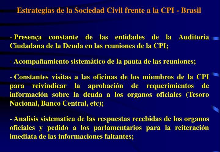 Estrategias de la Sociedad Civil frente a la CPI - Brasil