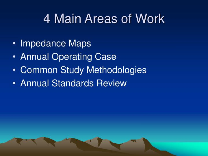 4 Main Areas of Work
