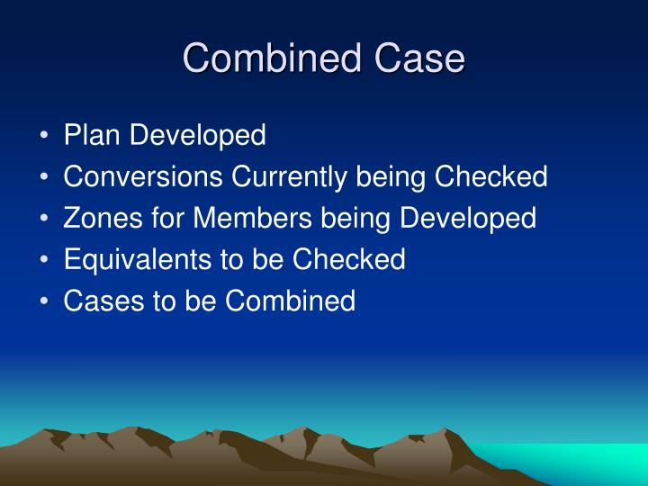 Combined Case